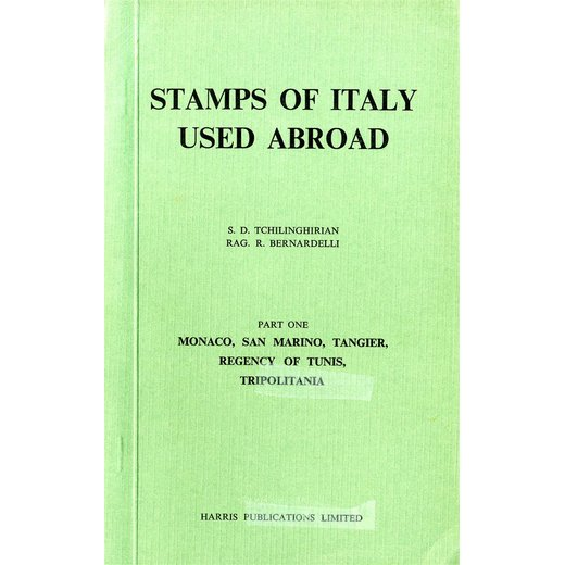 Tschilinghirian - Bernardelli, Stamps of Italy used abroad, Part 1, come nuovo
