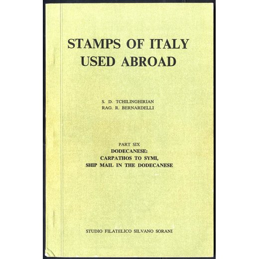 Tschilinghirian - Bernardelli, Stamps of Italy used abroad, Part 1 al 6, sei volumi come nuovi