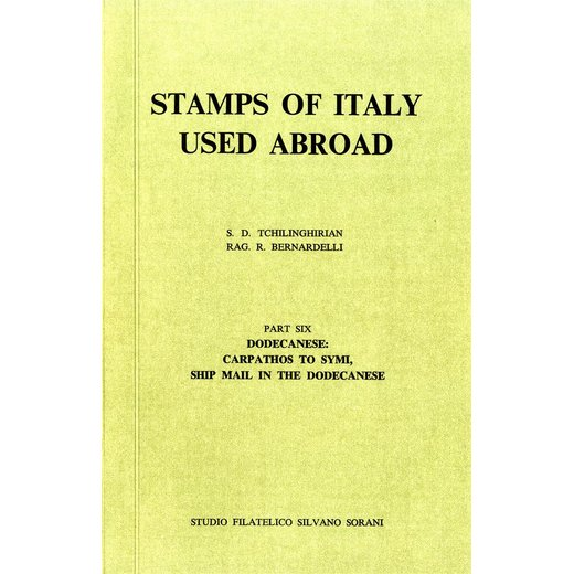 Tschilinghirian - Bernardelli, Stamps of Italy used abroad, Part 6, come nuovo